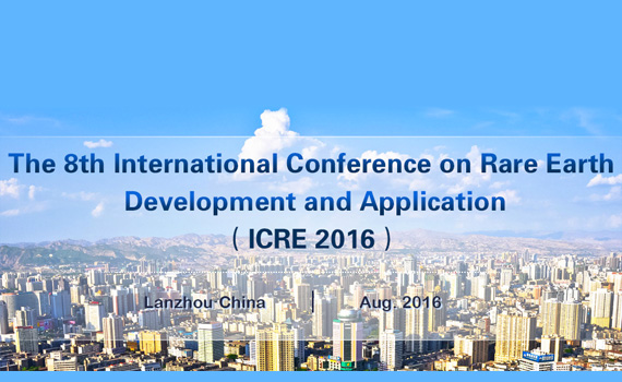 8th International Conference on Rare Earth - Lanzhou, China